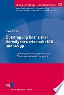Übertragung finanzieller Vermögenswerte nach HGB und IAS 39
