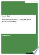 """""""Welch ein Geschwätz"""". Robert Walsers """"Jakob von Gunten"""""""