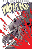The Astounding Wolf Man 1
