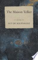 The Maison Tellier