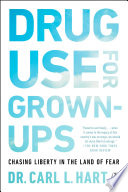 Drug Use for Grown Ups Book PDF