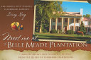Meet Me at the Belle Meade Plantation