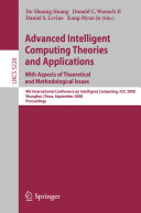 Advanced Intelligent Computing Theories and Applications. With Aspects of Theoretical and Methodological Issues