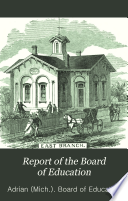 Annual Report of the Board of Education of the Public Schools of the City of Adrian