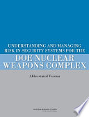 Understanding And Managing Risk In Security Systems For The Doe Nuclear Weapons Complex