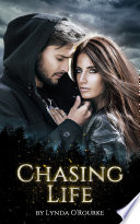 Chasing Life Book 1