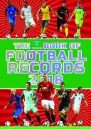 The Vision Book Of Football Records 2018 : book.crammed with records, facts, stats and amazing featsfrom...