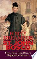 Forty Dreams of St  John Bosco