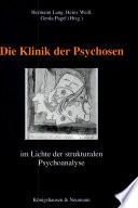 Zur Klinik der Psychosen im Lichte der strukturalen Psychoanalyse