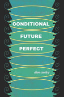 Conditional Future Perfect: Poems