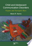 Child And Adolescent Communication Disorders