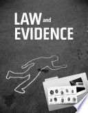 Law And Evidence A Primer For Criminal Justice Criminology Law And Legal Studies
