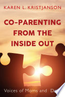 Co Parenting From The Inside Out