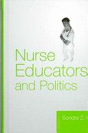 Nurse Educators and Politics