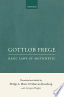Gottlob Frege  Basic Laws of Arithmetic