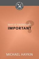 How Should We Develop Biblical Friendship   Cultivating Biblical Godliness Series