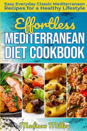 Effortless Mediterranean Diet Cookbook