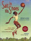 Salt in His Shoes  Michael Jordon in Pursuit of a Dream