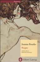 Stupro. Storia della violenza sessuale dal 1860 a oggi