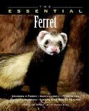 The essential ferret
