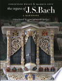 The Organs of J S  Bach