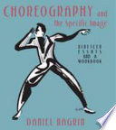 Choreography and the Specific Image In Daniel Nagrin S Trilogy Explores