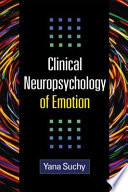 Clinical Neuropsychology Of Emotion book
