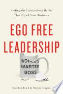 Ego Free Leadership