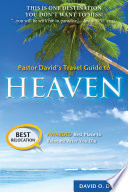 Pastor David s Travel Guide to Heaven