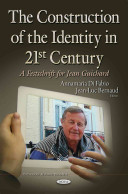 The Construction of the Identity in 21st Century: A Festschrift for Jean Guichard