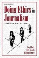 Doing Ethics in Journalism