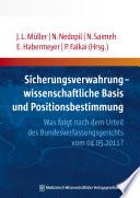 Sicherungsverwahrung - wissenschaftliche Basis und Positionsbestimmung