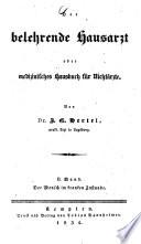 Der belehrende Hausarzt oder medizinisches Hausbuch f  r Nicht  rzte