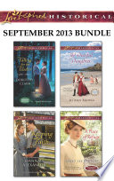 Love Inspired Historical September 2013 Bundle One Great Price Available Now For A