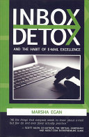 Inbox Detox Is The Cure Starting With The Author S