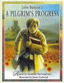 A Pilgrim's Progress by Geraldine McCaughrean