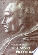 Pensiero e vita religiosa di Enea Silvio Piccolomini prima della sua consacrazione episcopale