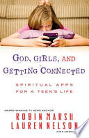 God  Girls  and Getting Connected