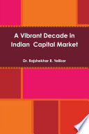 A Vibrant Decade in Indian Capital Market