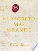 The Greatest Secret El Secreto M S Grande Spanish Edition