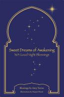 Sweet Dreams Of Awakening