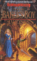 The Baker's Boy : the evil chancellor of the...