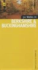 50 Walks in Berkshire   Buckinghamshire