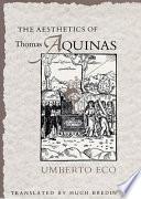 The Aesthetics Of Thomas Aquinas book
