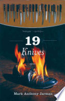 19 Knives : wildly comic, mark anthony jarman's 19...