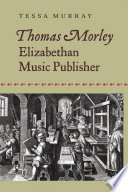 Thomas Morley Music As Well As The History