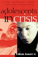 Adolescents in Crisis