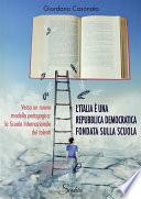 L Italia    una Repubblica Democratica fondata sulla scuola