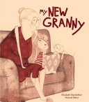 My New Granny : hair but since she came home from the...