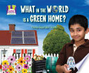 What In The World Is A Green Home